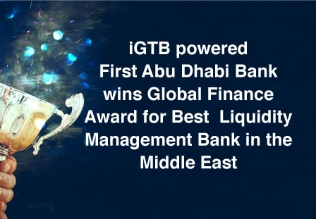 iGTB powered First Abu Dhabi Bank Wins Global Finance Award 2020 for 'Best Liquidity Management Bank in the Middle East'