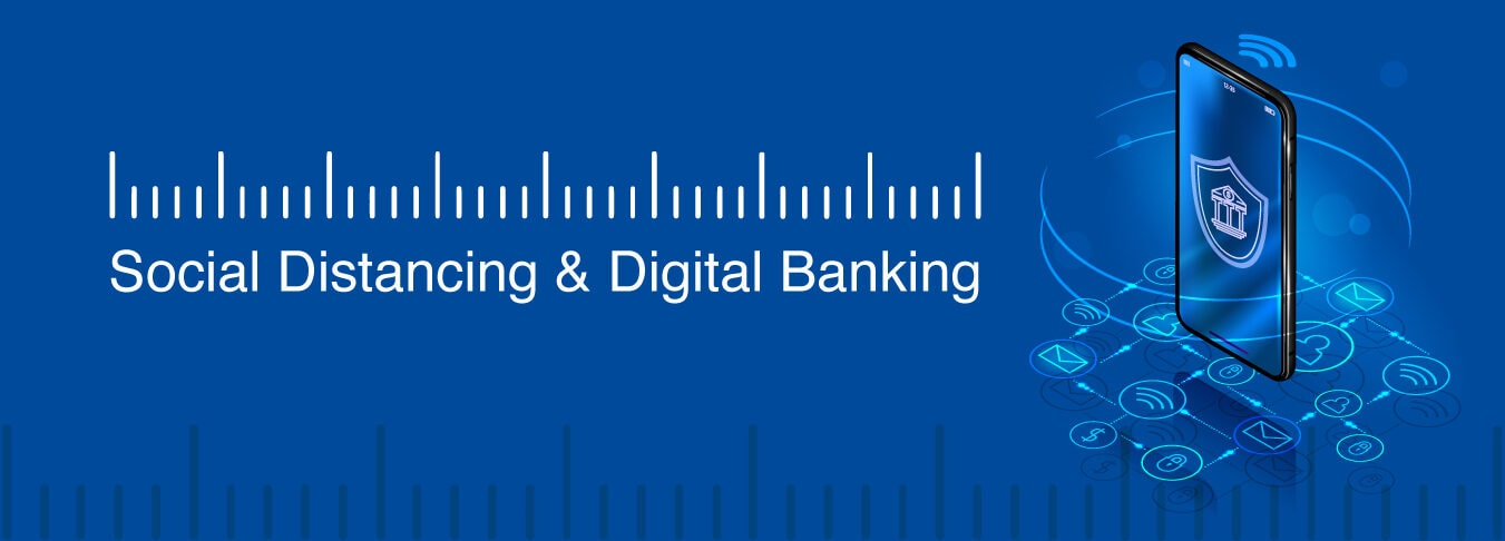 time-of-social-distancing-and-digital-banking-mob