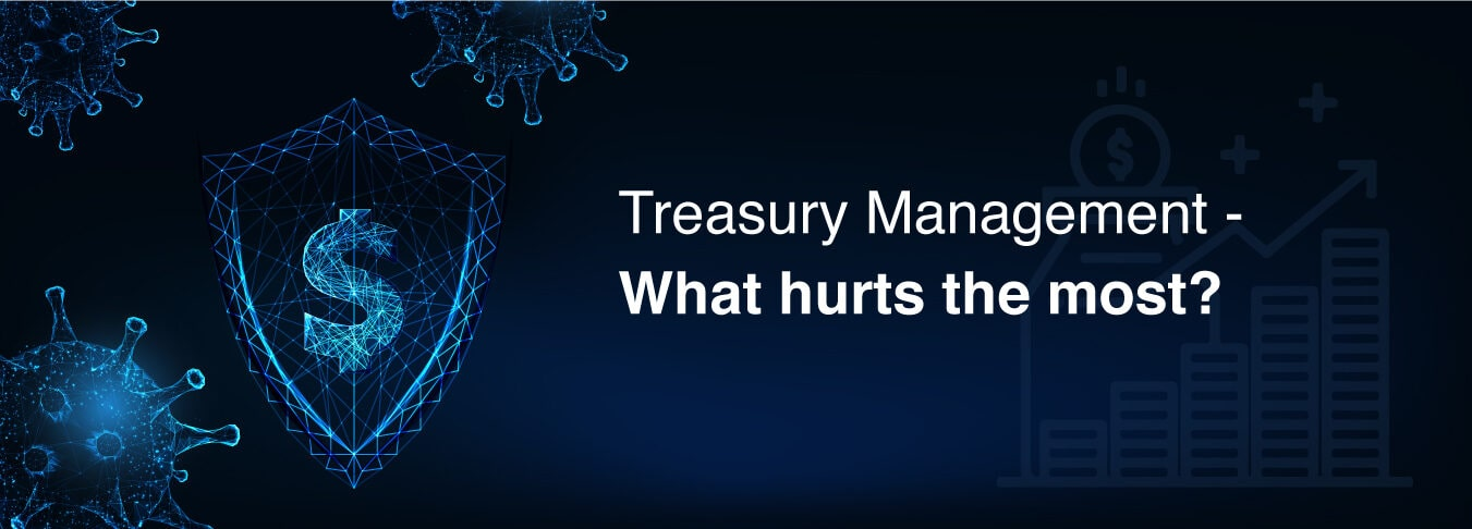 treasury-management-what-hurts-the-most