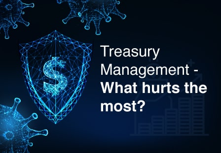Treasury Management: what hurts the most?