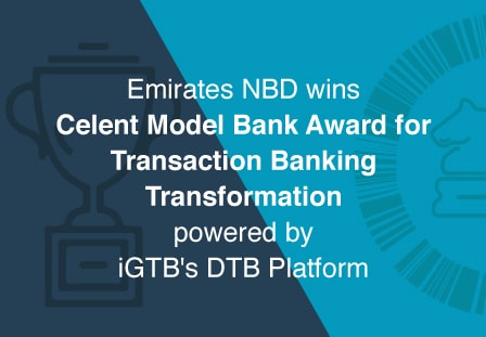 Emirates NBD wins Celent's Model Bank award for Transaction Banking Transformation