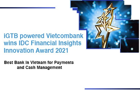 iGTB powered Vietcombank wins IDC Financial Insights Innovation Award 2021